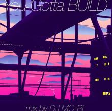 CD You Gotta BUILD